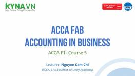 ACCA FAB - Accounting In Business (ACCA F1- Course 5)